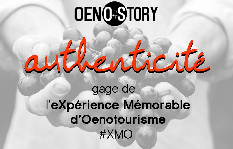 authenticité expérience mémorable d'oenotourisme