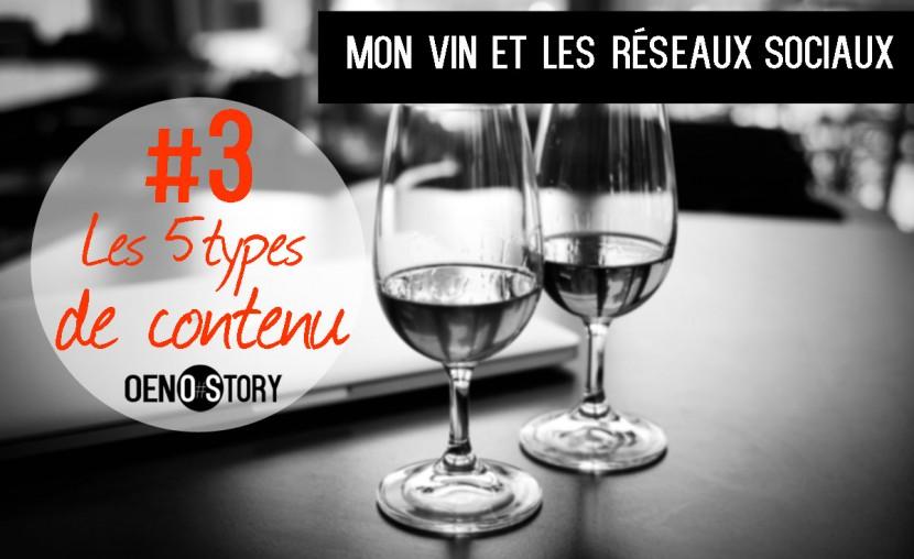 Mon vin et les réseaux sociaux 3 les 5 types de contenu Oenostory