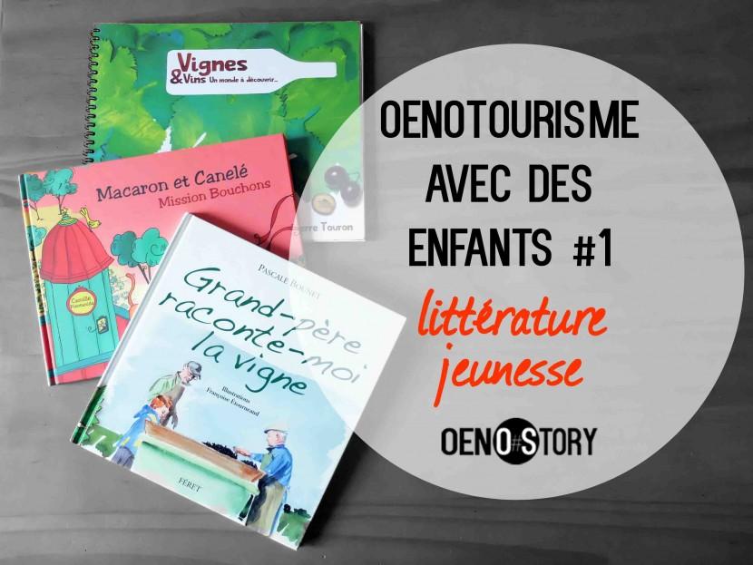Oenotourisme avec des enfants littérature jeunesse Oenostory