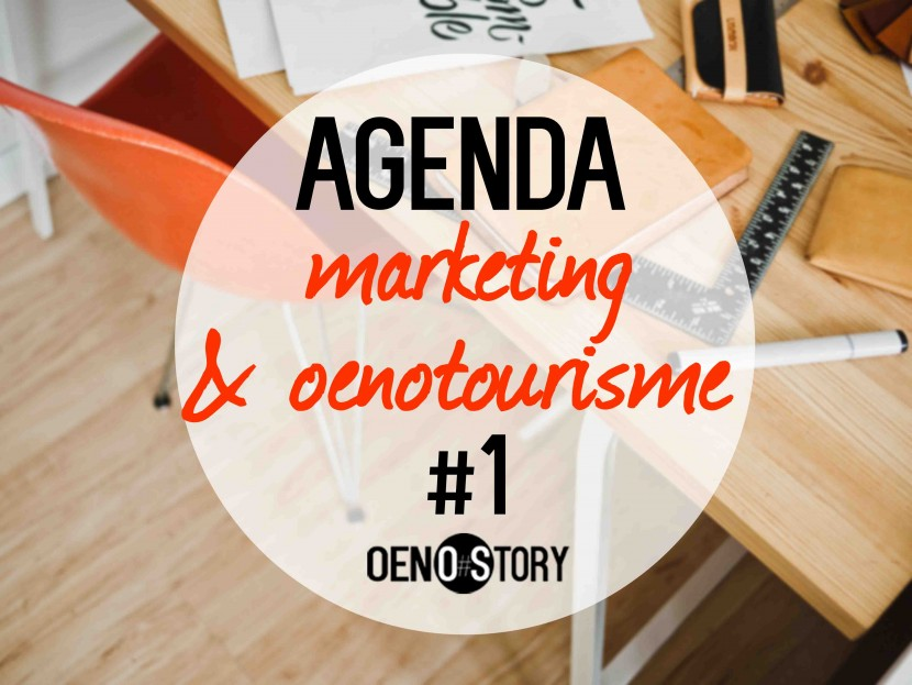 agenda marketing du vin et oenotourisme #1 Oenostory 2016