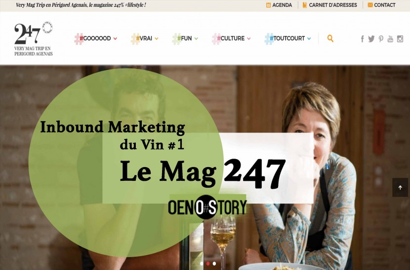 Inbound marketing du vin Le Mag 247 Oenostory