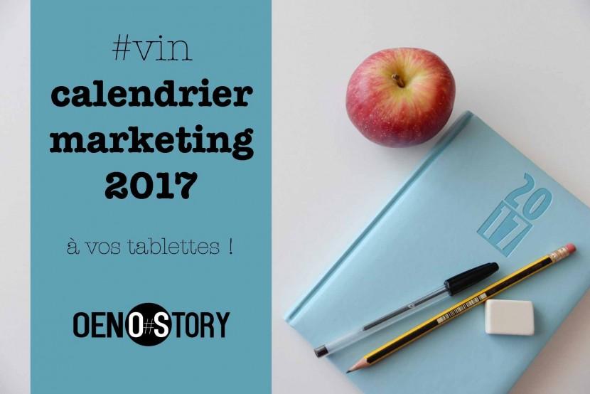 calendrier marketing 2017 oenostory